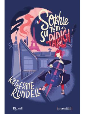 Sophie sui tetti di Parigi. Ediz. speciale. Imperdibili