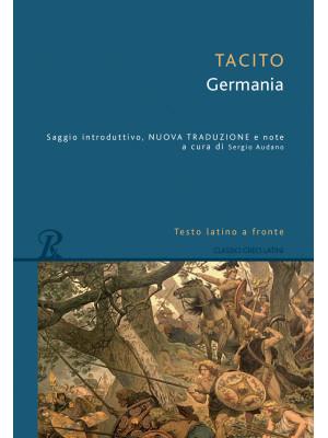 La Germania. Testo latino a fronte