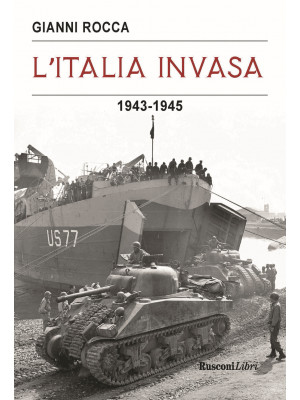 L'Italia invasa 1943-1945