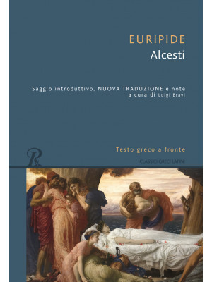 Alcesti. Testo greco a fronte