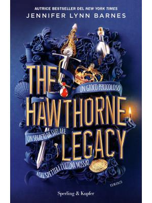 The Hawthorne Legacy