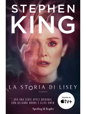 La storia di Lisey. Ediz. tie-in