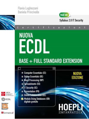 Nuova ECDL Base-Full Standard Extension. Con e-book