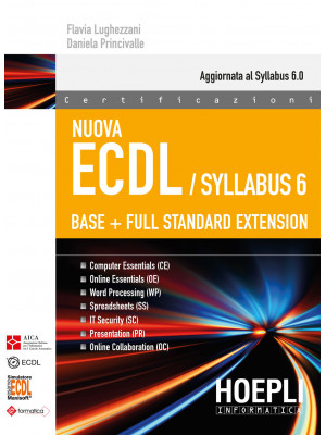 Nuova ECDL. Syllabus 6. Base + full standard extension