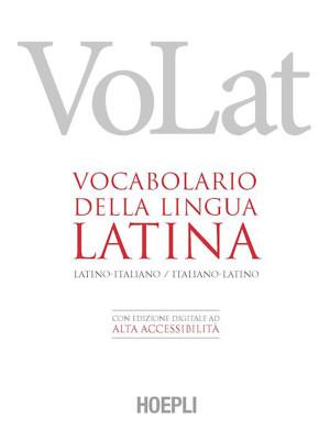 VoLat. Vocabolario della lingua latina. Latino-italiano, italiano-latino. Con ebook