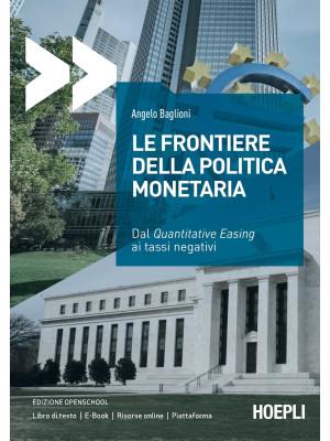 Le frontiere della politica monetaria. Dal quantitative easing ai tassi negativi
