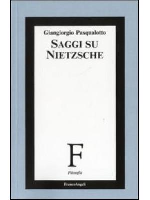 Saggi su Nietzsche