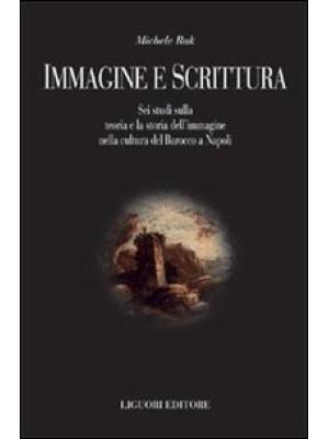 Immagine e scrittura. Sei studi sulla teoria dell'immagine nella cultura del Barocco a Napoli