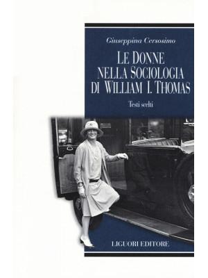 Le donne nella sociologia di William I. Thomas. Testi scelti