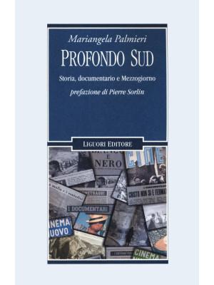Profondo Sud. Storia, documentario e Mezzogiorno