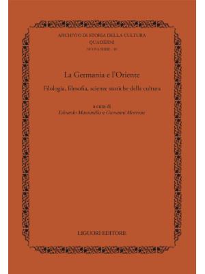 La Germania e l'Oriente. Filologia, filosofia e scienze storiche della cultura
