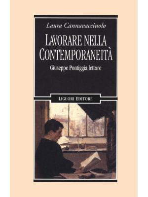 Lavorare nella contemporaneità. Giuseppe Pontiggia lettore