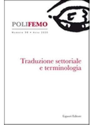 Polifemo. Nuova serie di «lingua e letteratura» (2020). Vol. 20: Traduzione settoriale e terminologia