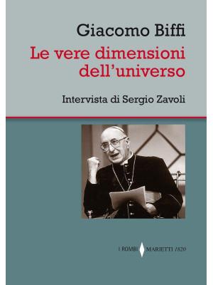 Le vere dimensioni dell'universo. Intervista di Sergio Zavoli