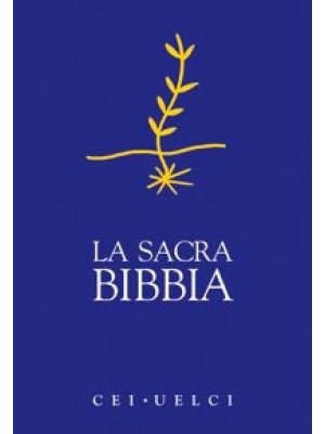 La Sacra Bibbia. UELCI. Versione ufficiale della Cei
