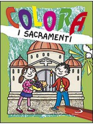 Colora i sacramenti. Ediz. illustrata