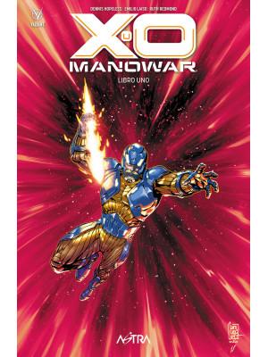 X-O Manowar. Vol. 1