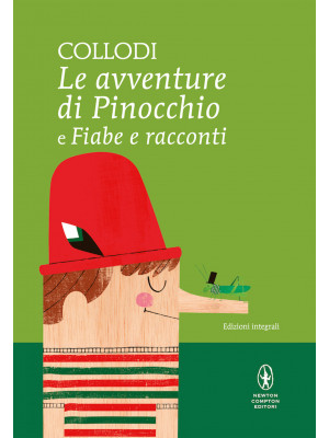 Le avventure di Pinocchio-Fiabe e racconti. Ediz. integrale