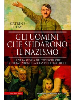 Gli uomini che sfidarono il nazismo