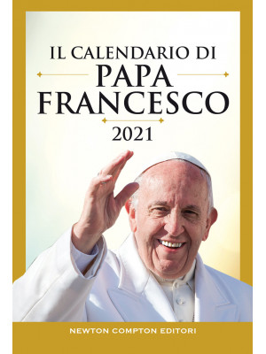 Il calendario di papa Francesco 2021