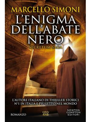 L'enigma dell'abate nero. Secretum saga