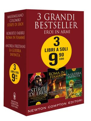 3 grandi bestseller. Eroi in armi: Stirpe di eroi-Roma in fiamme-La guerra infinita