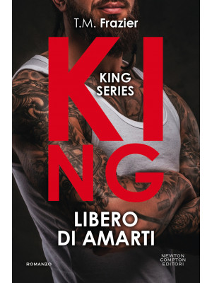 Libero di amarti. King
