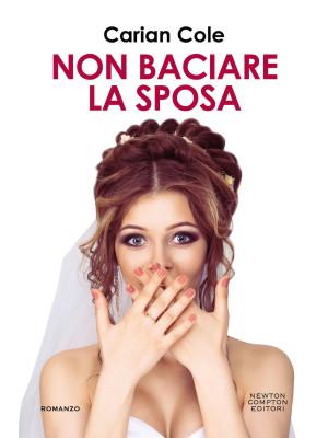 Non baciare la sposa