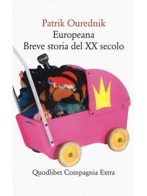 Europeana. Breve storia del XX secolo