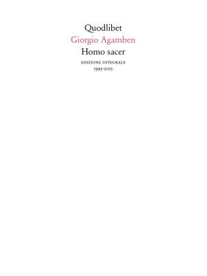 Homo sacer (1995-2015). Ediz. integrale