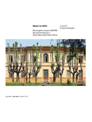 Spazi re-attivi. Dal progetto europeo INSPIRE alla sperimentazione a Santa Maria della Pietà a Roma