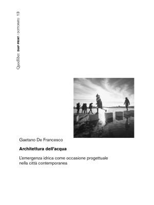 Architettura dell'acqua. L'emergenza idrica come occasione progettuale nella città contemporanea