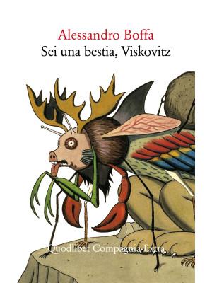 Sei una bestia, Viskovitz