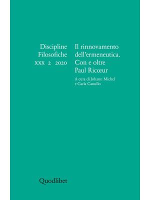 Discipline filosofiche. Ediz. italiana, francese e inglese (2020). Vol. 2: Il rinnovamento dell'ermeneutica. Con e oltre Paul Ricoeur
