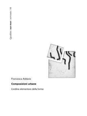 Composizioni urbane. L'ordine elementare della forma