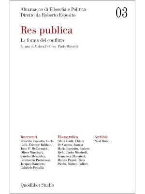 Almanacco di filosofia e politica (2021). Vol. 3: Res publica. La forma del conflitto