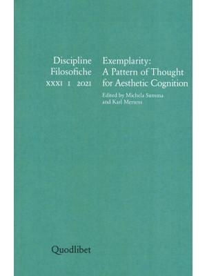 Discipline filosofiche. Ediz. italiana, tedesca, francese e inglese (2021). Vol. 1: Exemplarity: a pattern of thought for aesthetic cognition