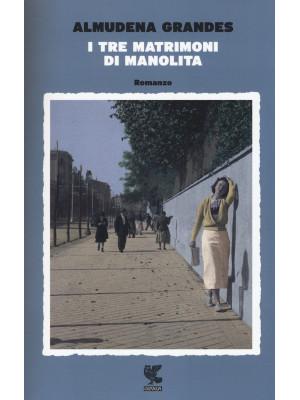 I tre matrimoni di Manolita