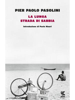 La lunga strada di sabbia
