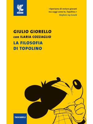 La filosofia di Topolino. Nuova ediz.
