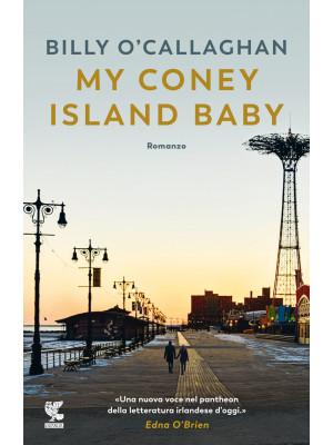 My Coney Island baby. Ediz. italiana