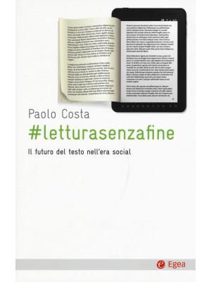 # letturasenzafine. Il futuro del testo nell'era social