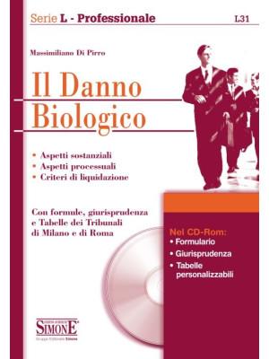 Il danno biologico. Con CD-ROM