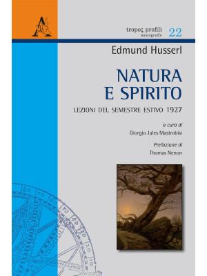 Natura e spirito. Lezioni del semestre estivo 1927