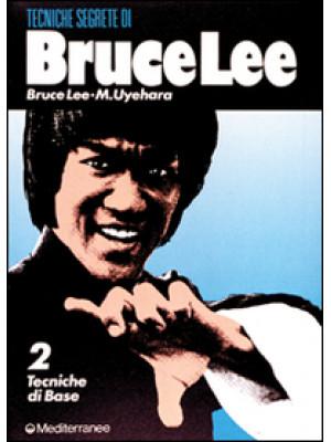 Bruce Lee: tecniche segrete. Vol. 2: Tecniche di base