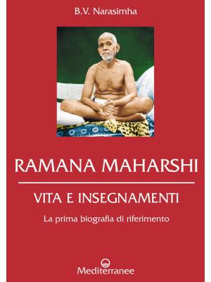 Ramana Maharshi. Vita e insegnamenti