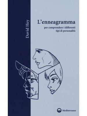 L'enneagramma per comprendere i differenti tipi di personalità