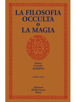 La filosofia occulta o La magia. Vol. 3