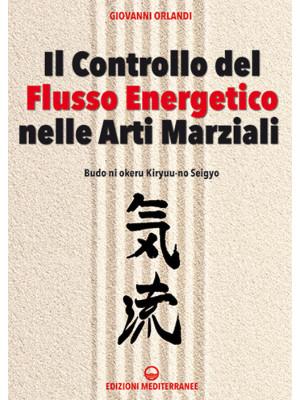 Il controllo del flusso energetico nelle arti marziali