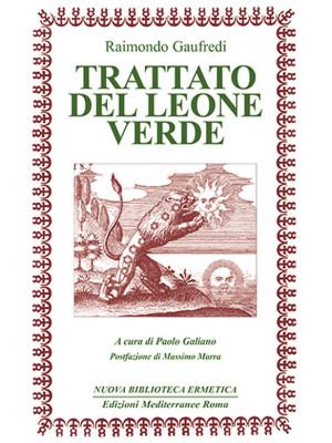 Il Trattato del leone verde. Testo latino a fronte